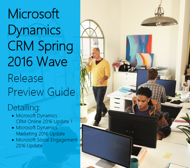 Microsoft Dynamics CRM Spring 2016 Wave Cover preview guide