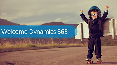 Welcome Microsoft Dynamics 365