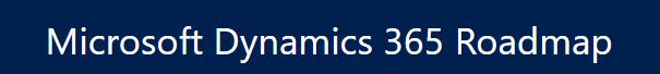 Net It CRM blog: Microsoft Dynamics 365 roadmap